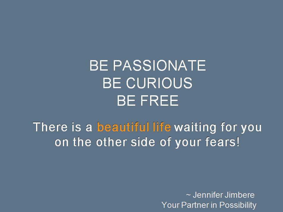 Be Passionate Quote