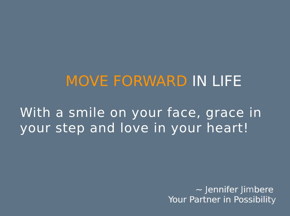 Move Forward In Life Quote