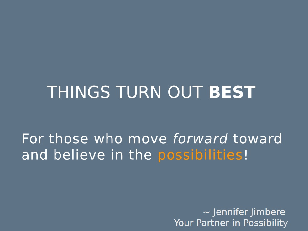 Things Turn Out Best Quote