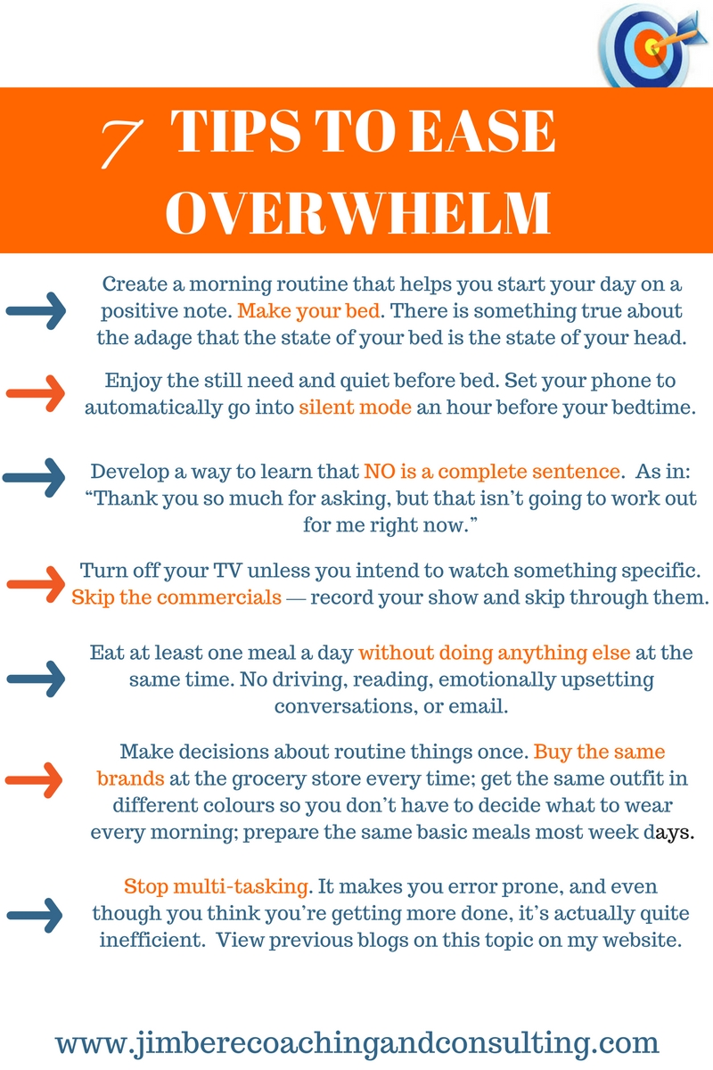 7 Tips to ease overwhelm!