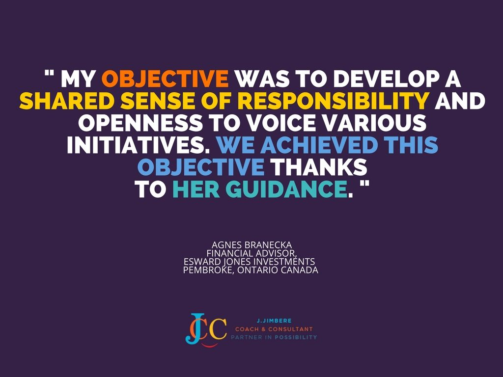 """My objective was to develop a shared sense of responsibility and openness to voice various initiatives. We achieved this objective thanks to her guidance."" - Agnes Branecka"