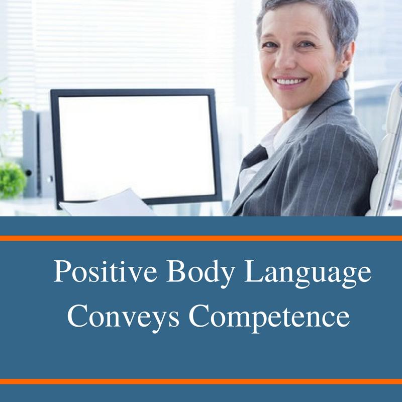 Positive Body Language Conveys Competence