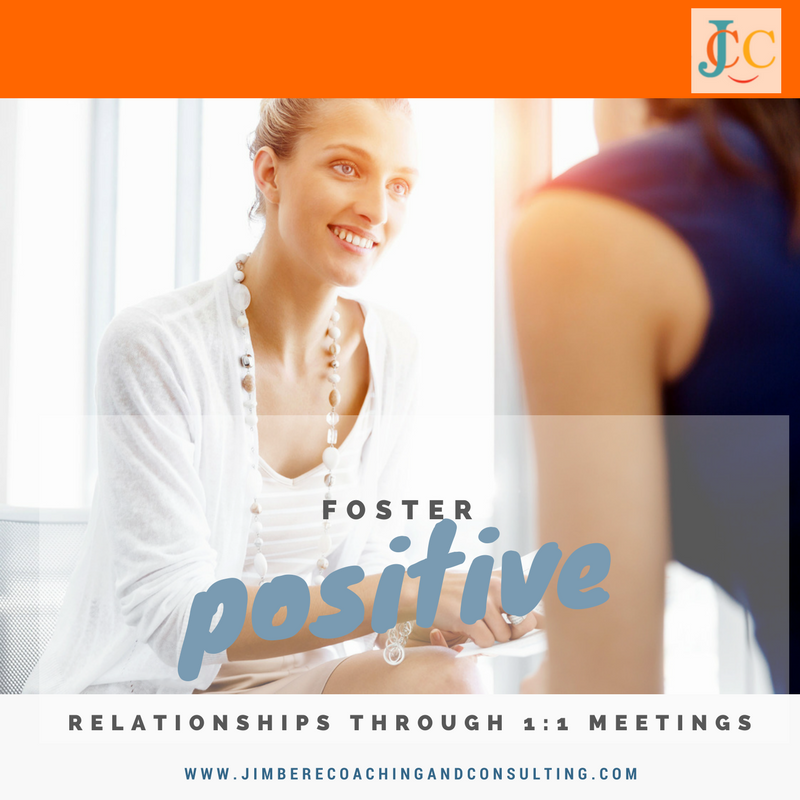 Foster Positive Working Relationships Through 1:1 Meetings