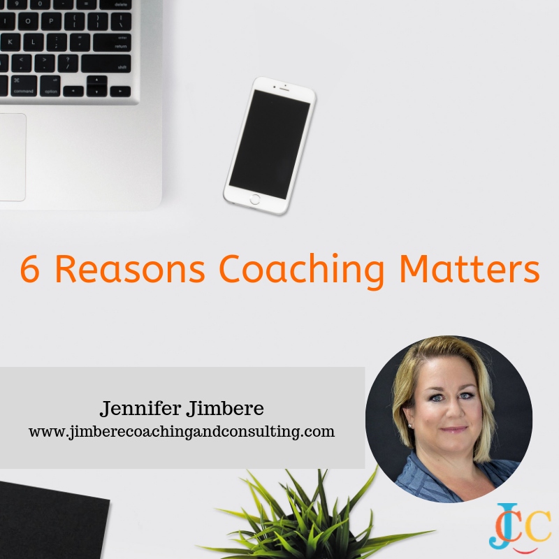 6 Reasons Coaching Matters