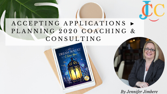 Accepting Applications ► Planning 2020 Coaching & Consulting