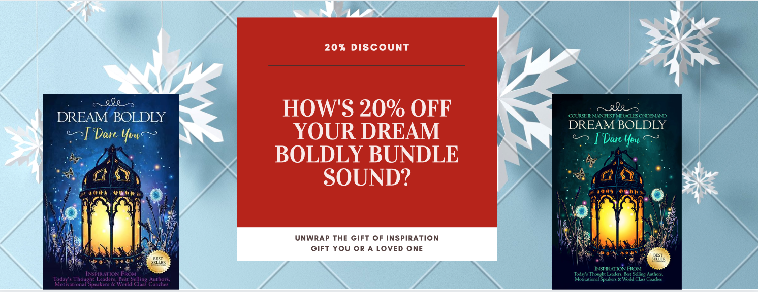 20% off your Dream Boldly Bundle!