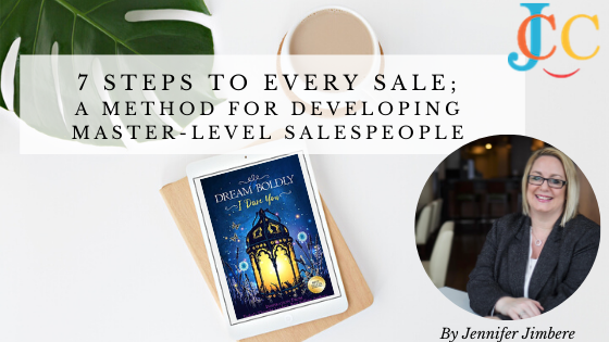 7 Steps To Every Sale;              A Method for Developing Master-Level Salespeople