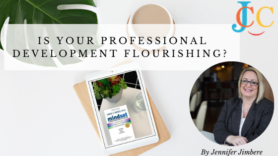 Is Your Professional Development Flourishing?