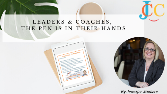 Leaders & Coaches, The Pen is in Their Hands