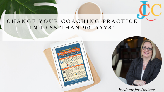 Change your Coaching practice in less than 90 days!