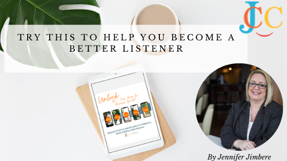 Try This To Help You Become a Better Listener
