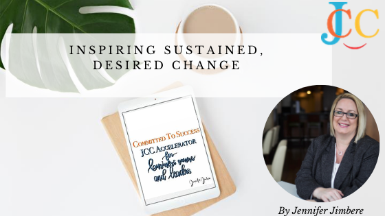 Inspiring Sustained, Desired Change