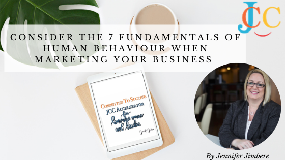Understanding The 7 Fundamentals of Human Behaviour When Marketing Your Business