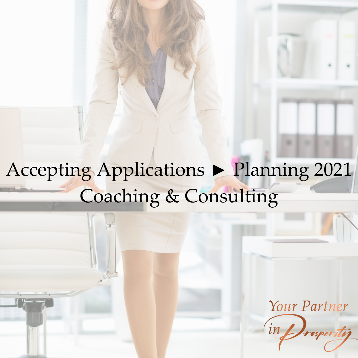 Accepting Applications ► Planning 2021 Coaching & Consulting