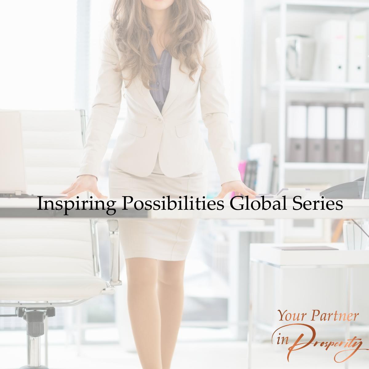 Inspiring Possibilities Global Series