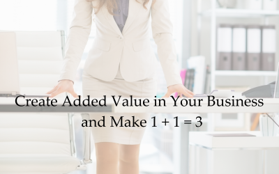Create Added Value in Your Business